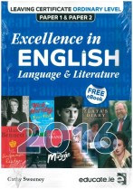 Excellence in English Leaving Cert Ordinary Level Paper 1 & 2, 2016